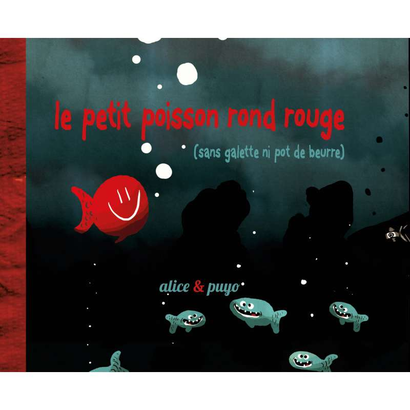 Le petit poisson rond rouge version cartonn e la for Petit poisson rouge
