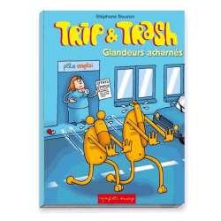 Trip et Trash