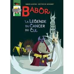 Babor, la légende du cancer du cul