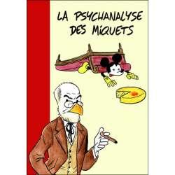 La psychanalyse des miquets