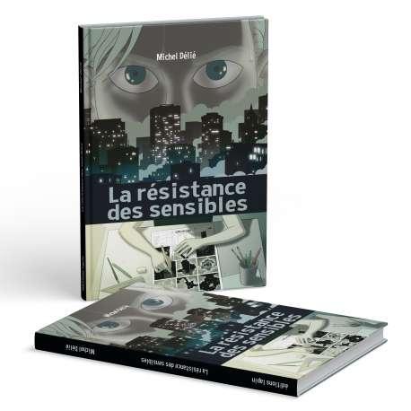 La résistance des sensibles