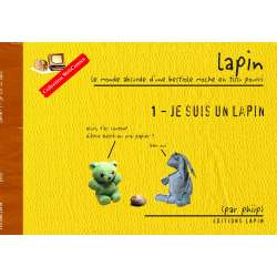 Lapin 1 - Je suis un lapin