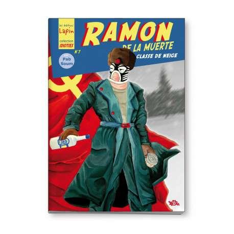 Ramon de la Muerte, tome 2