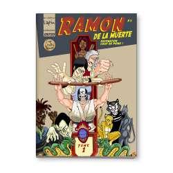 Ramon de la Muerte, tome 1