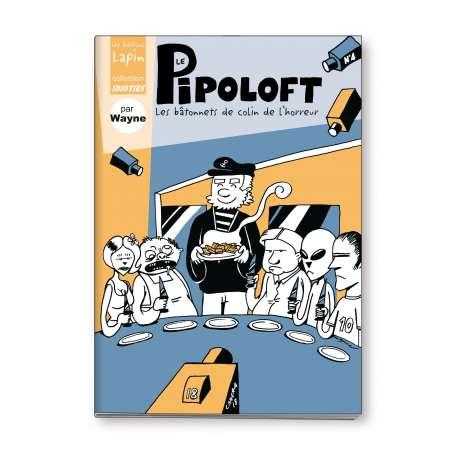 le Pipoloft